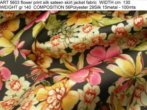 ART 5603 flower print silk sateen skirt jacket fabric WIDTH cm 130 WEIGHT gr 140 COMPOSITION 56Polyester 29Silk 15metal - 100mts