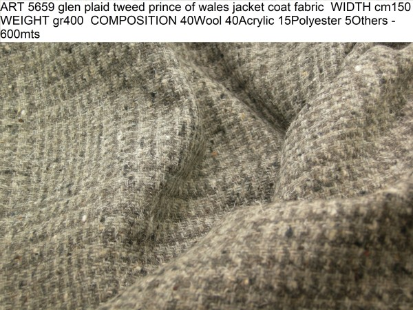 ART 5659 glen plaid tweed prince of wales jacket coat fabric WIDTH cm150 WEIGHT gr400 COMPOSITION 40Wool 40Acrylic 15Polyester 5Others - 600mts