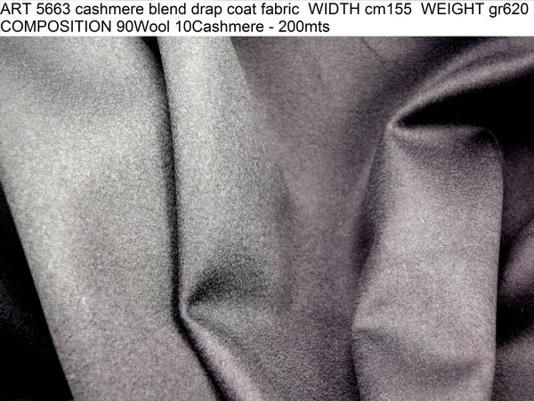 ART 5663 cashmere blend drap coat fabric WIDTH cm155 WEIGHT gr620 COMPOSITION 90Wool 10Cashmere - 200mts