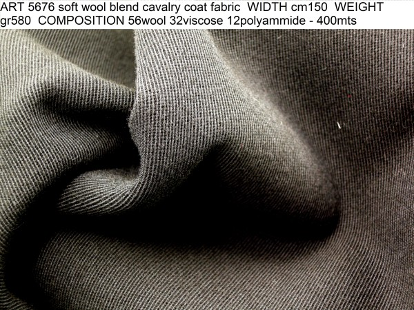ART 5676 soft wool blend cavalry coat fabric WIDTH cm150 WEIGHT gr580 COMPOSITION 56wool 32viscose 12polyammide - 400mts