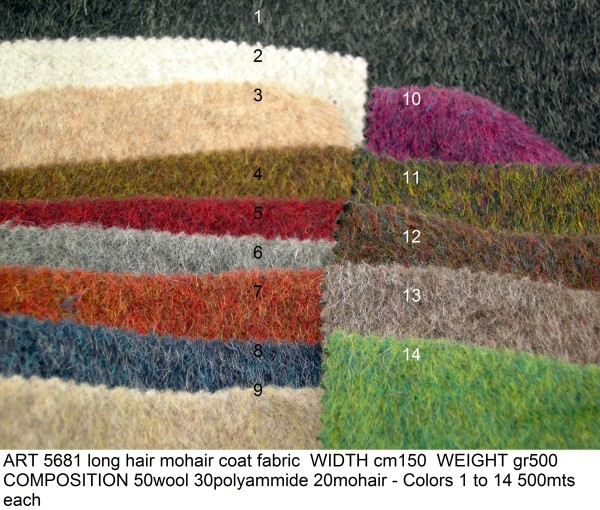ART 5681 long hair mohair coat fabric WIDTH cm150 WEIGHT gr500 COMPOSITION 50wool 30polyammide 20mohair - Colors 1 to 14 500mts each