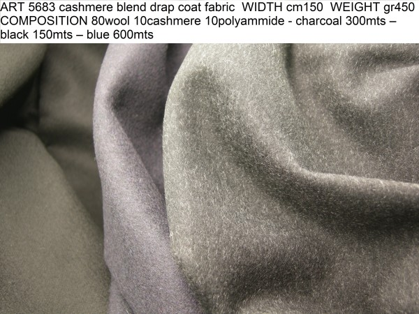 ART 5683 cashmere blend drap coat fabric WIDTH cm150 WEIGHT gr450 COMPOSITION 80wool 10cashmere 10polyammide - charcoal 300mts – black 150mts – blue 600mts