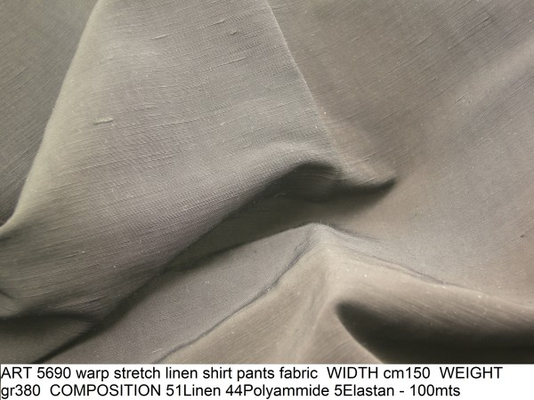 ART 5690 warp stretch linen shirt pants fabric WIDTH cm150 WEIGHT gr380 COMPOSITION 51Linen 44Polyammide 5Elastan - 100mts