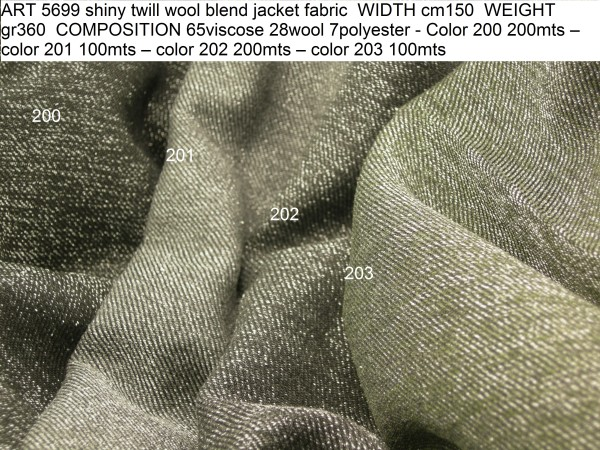 ART 5699 shiny twill wool blend jacket fabric WIDTH cm150 WEIGHT gr360 COMPOSITION 65viscose 28wool 7polyester - Color 200 200mts – color 201 100mts – color 202 200mts – color 203 100mts