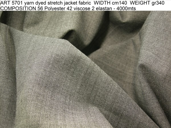 ART 5701 yarn dyed stretch jacket fabric WIDTH cm140 WEIGHT gr340 COMPOSITION 56 Polyester 42 viscose 2 elastan - 4000mts