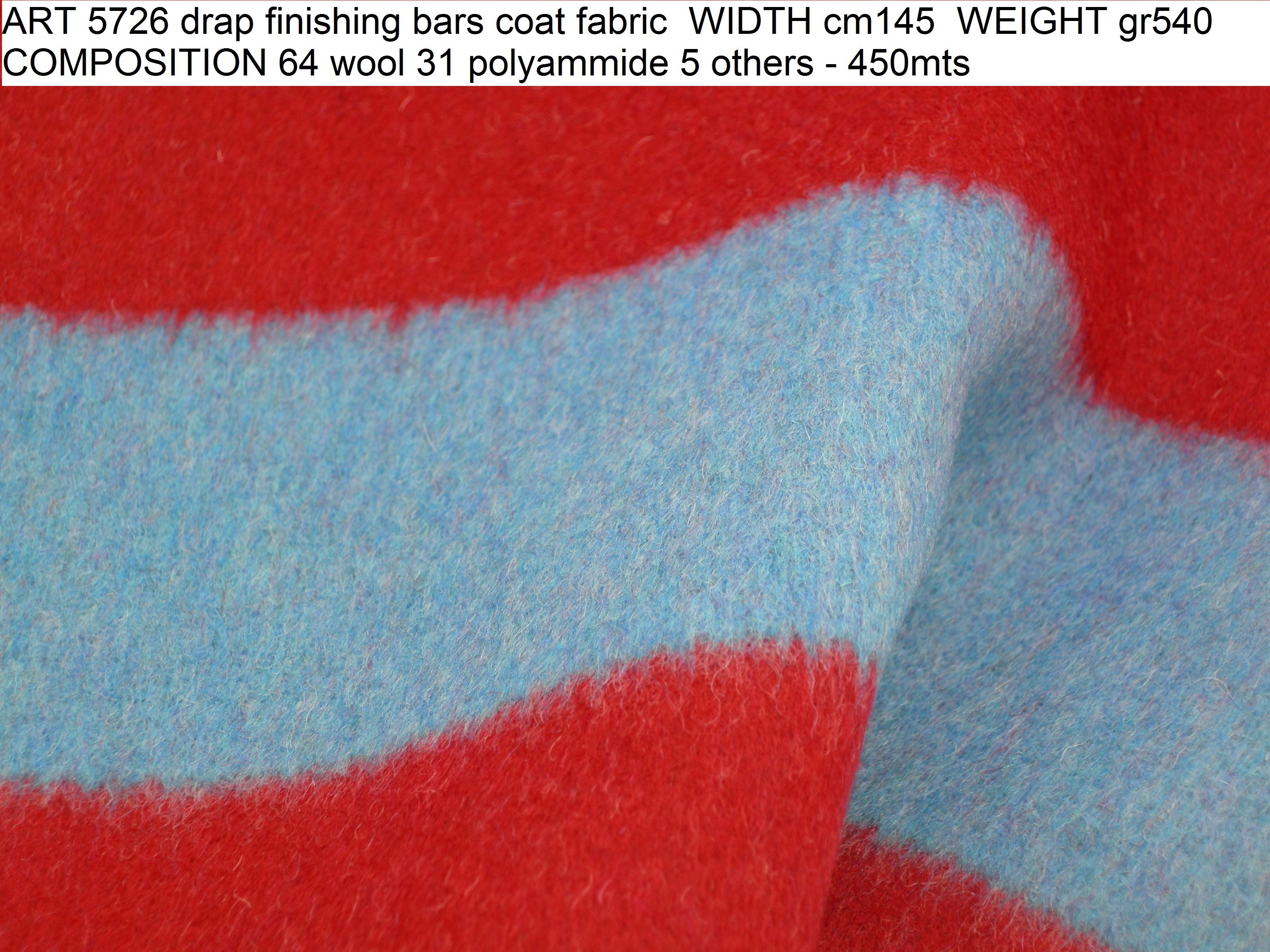 ART 5726 drap finishing bars coat fabric WIDTH cm145 WEIGHT gr540 COMPOSITION 64 wool 31 polyammide 5 others - 450mts