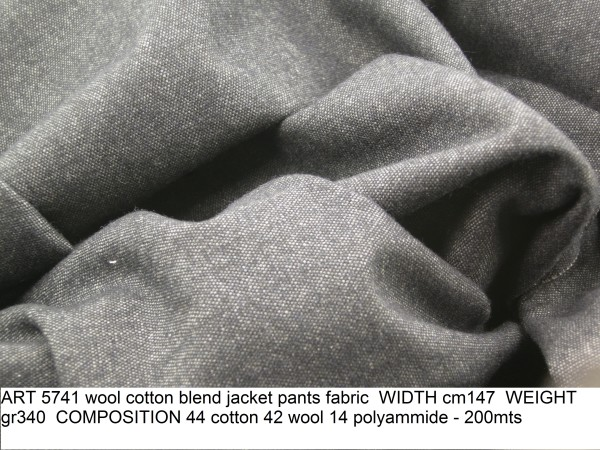 ART 5741 wool cotton blend jacket pants fabric WIDTH cm147 WEIGHT gr340 COMPOSITION 44 cotton 42 wool 14 polyammide - 200mts