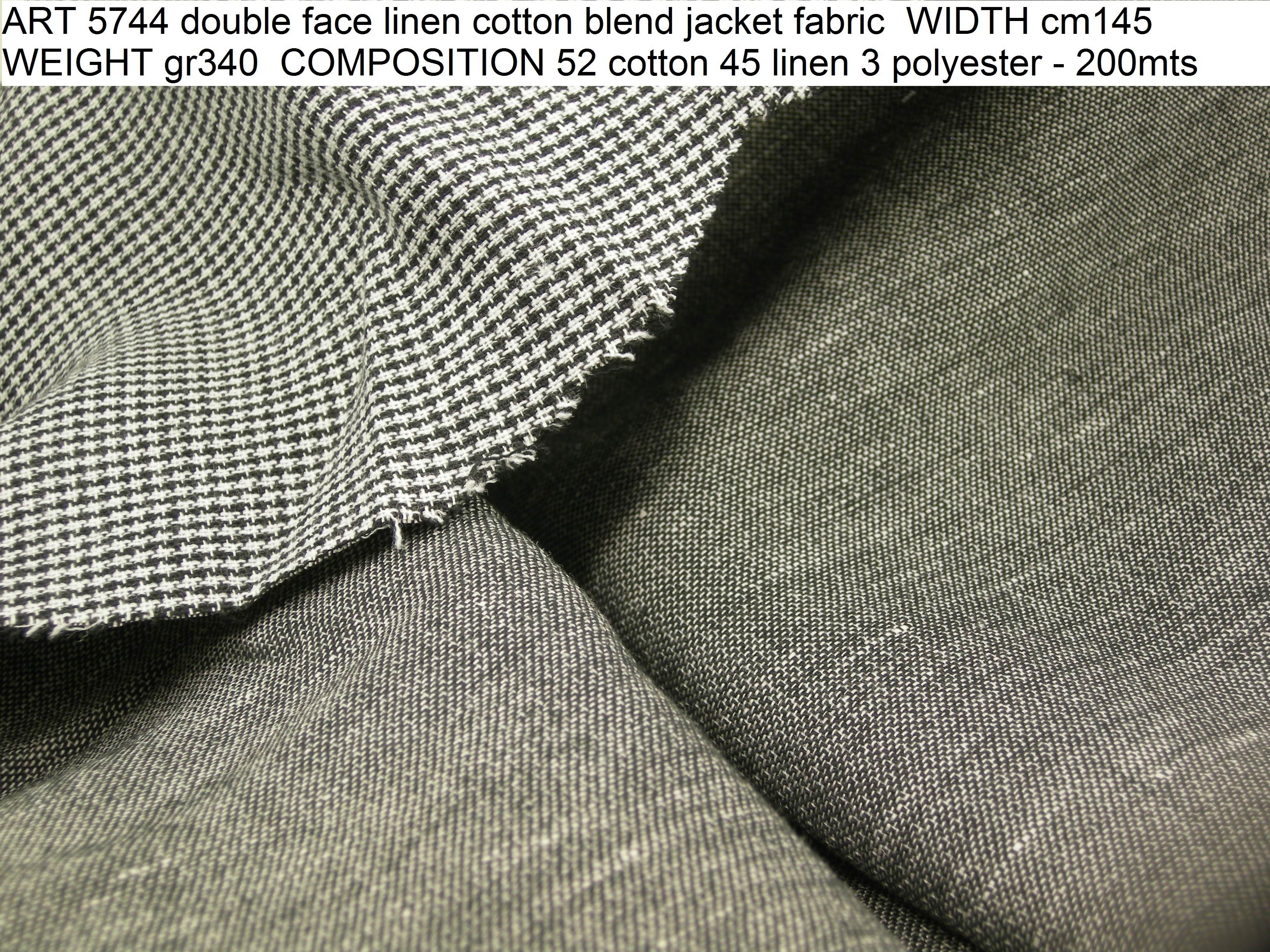 ART 5744 double face linen cotton blend jacket fabric WIDTH cm145 WEIGHT gr340 COMPOSITION 52 cotton 45 linen 3 polyester - 200mts
