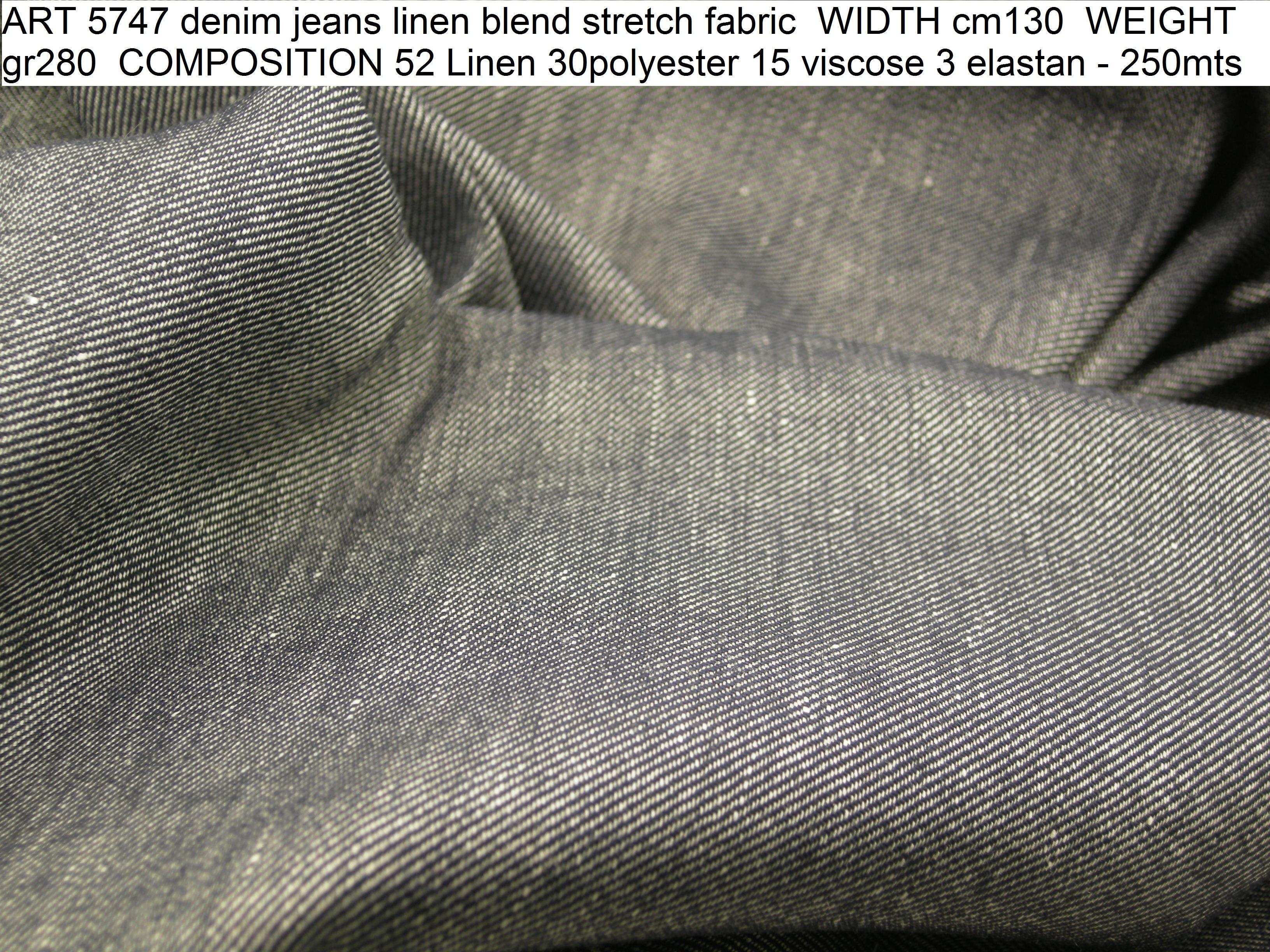 ART 5747 denim jeans linen blend stretch fabric WIDTH cm130 WEIGHT gr280 COMPOSITION 52 Linen 30polyester 15 viscose 3 elastan - 250mts