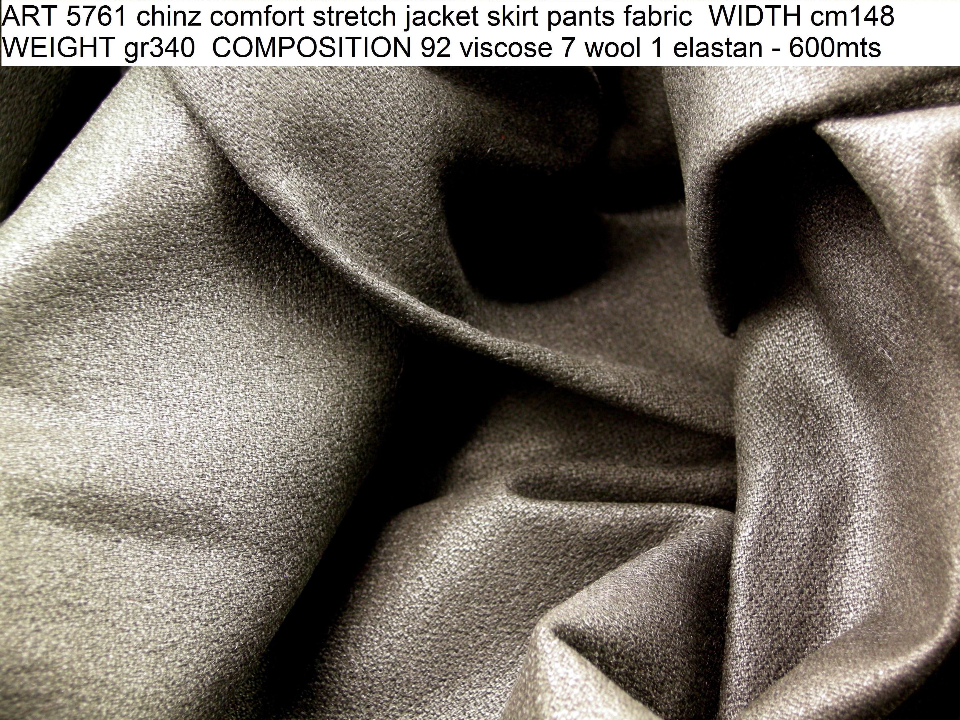 ART 5761 chinz comfort stretch jacket skirt pants fabric WIDTH cm148 WEIGHT gr340 COMPOSITION 92 viscose 7 wool 1 elastan - 600mts