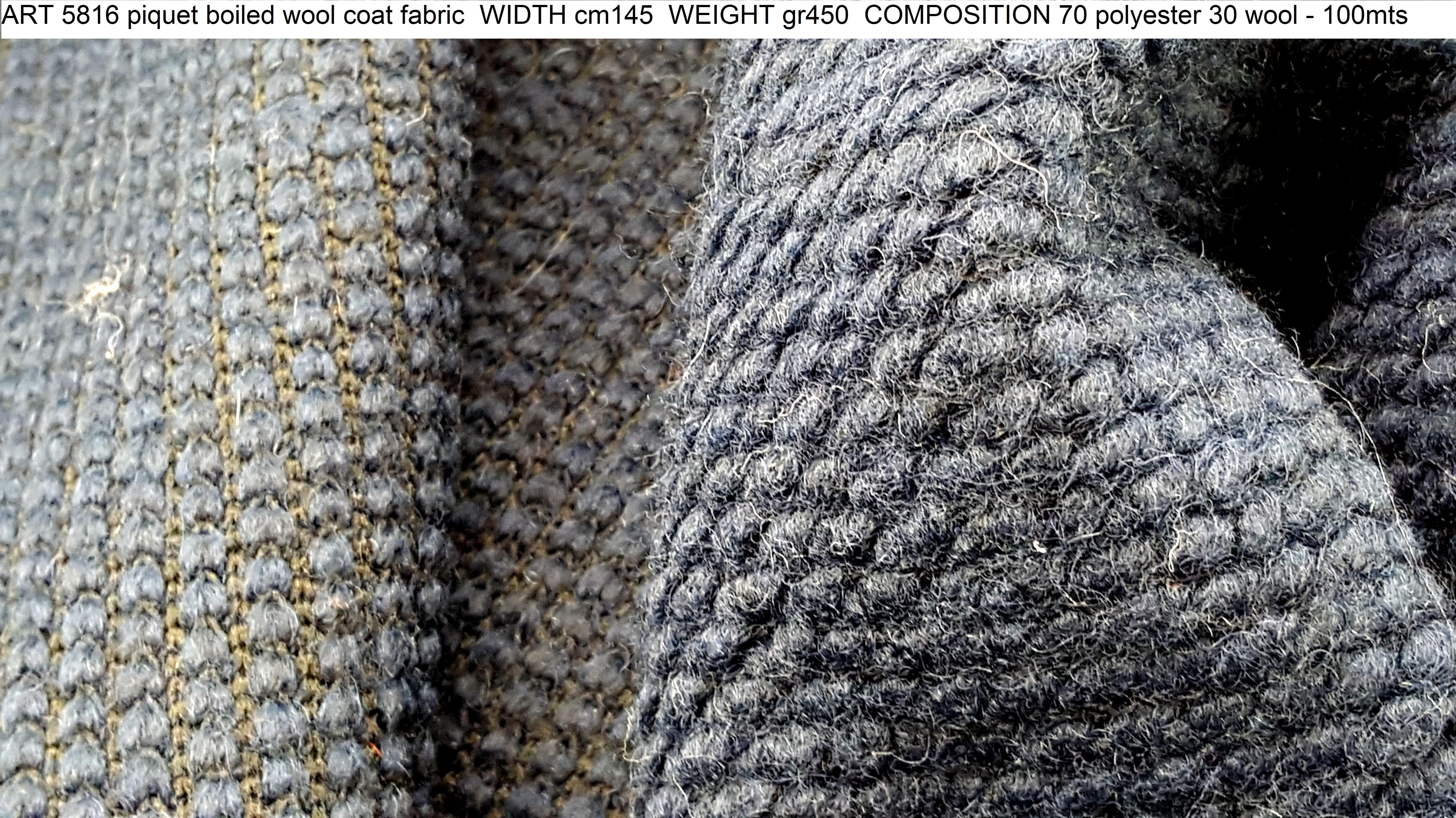 ART 5816 piquet boiled wool coat fabric WIDTH cm145 WEIGHT gr450 COMPOSITION 70 polyester 30 wool - 100mts