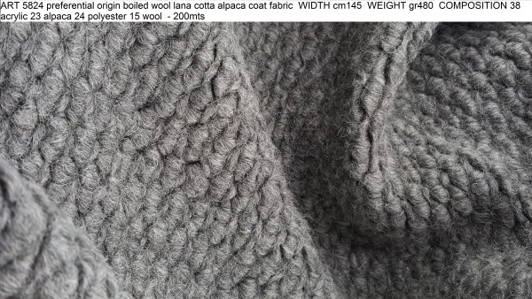 ART 5824 preferential origin boiled wool lana cotta alpaca coat fabric WIDTH cm145 WEIGHT gr480 COMPOSITION 38 acrylic 23 alpaca 24 polyester 15 wool - 200mts