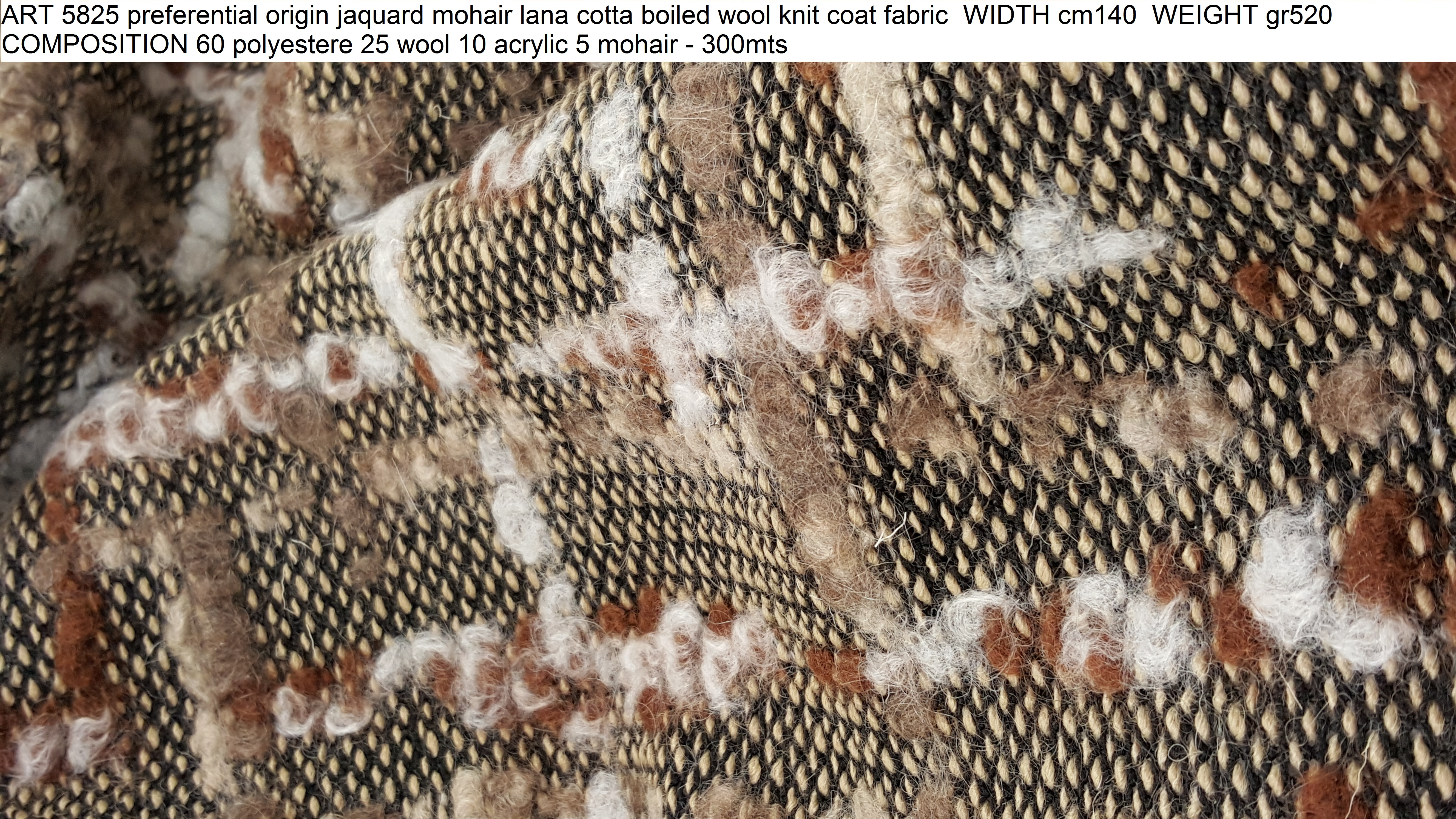 ART 5825 preferential origin jaquard mohair lana cotta boiled wool knit coat fabric WIDTH cm140 WEIGHT gr520 COMPOSITION 60 polyestere 25 wool 10 acrylic 5 mohair - 300mts