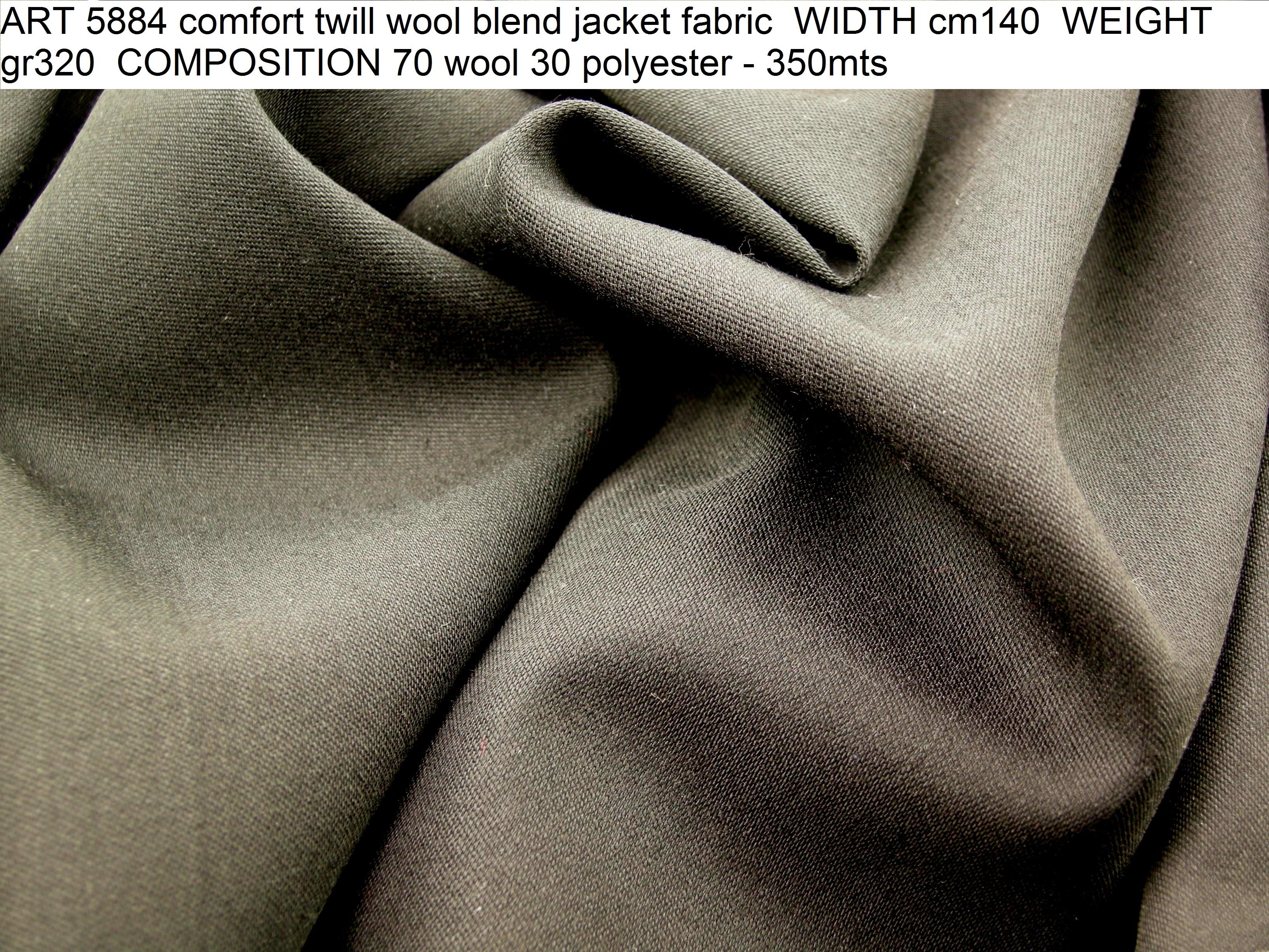 ART 5884 comfort twill wool blend jacket fabric WIDTH cm140 WEIGHT gr320 COMPOSITION 70 wool 30 polyester - 350mts