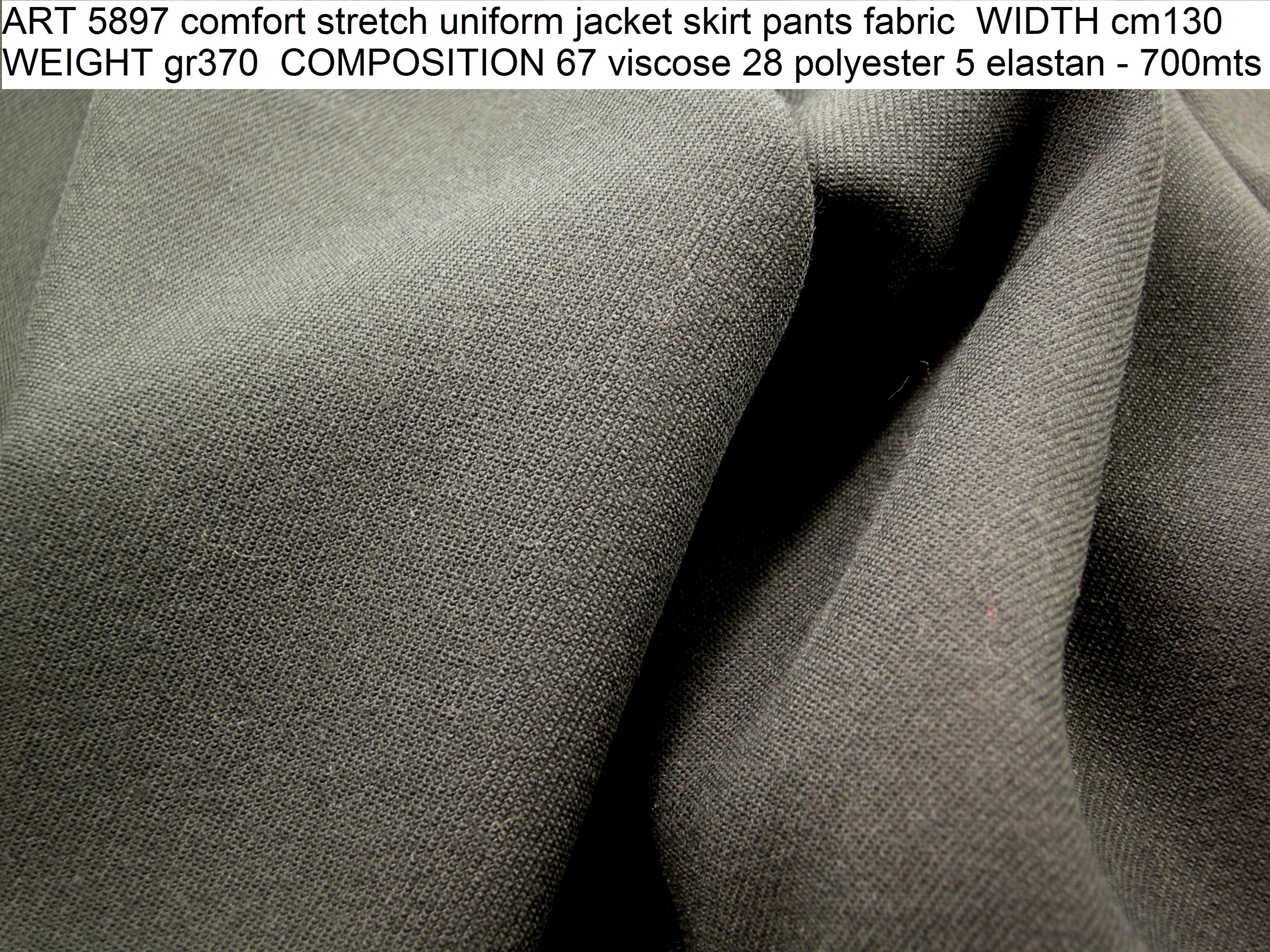 ART 5897 comfort stretch uniform jacket skirt pants fabric WIDTH cm130 WEIGHT gr370 COMPOSITION 67 viscose 28 polyester 5 elastan - 700mts