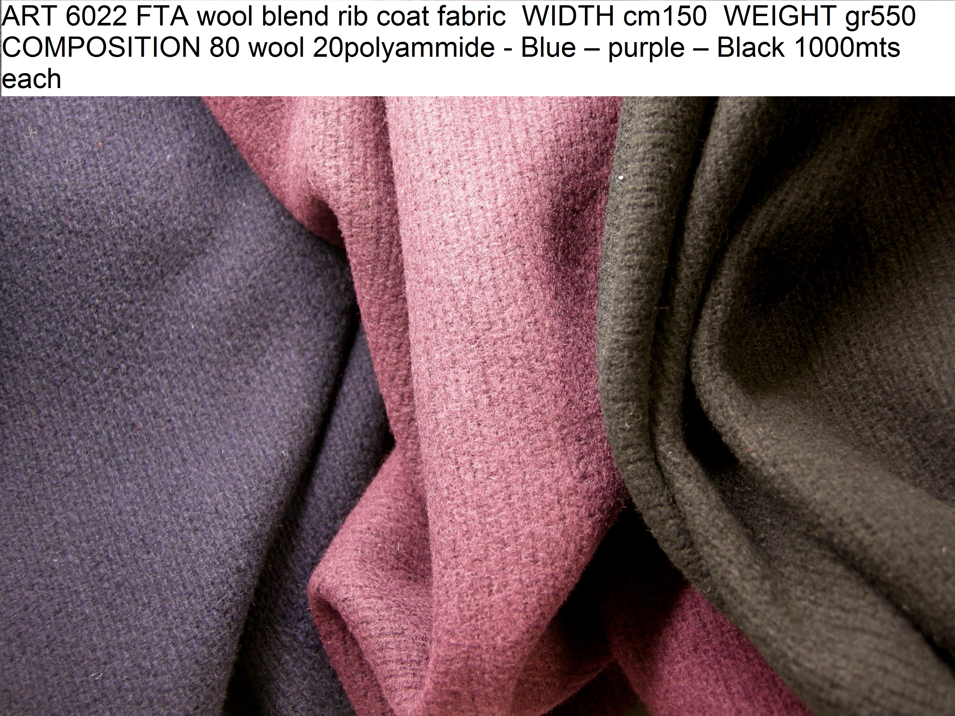 ART 6022 FTA wool blend rib coat fabric WIDTH cm150 WEIGHT gr550 COMPOSITION 80 wool 20polyammide - Blue – purple – Black 1000mts each