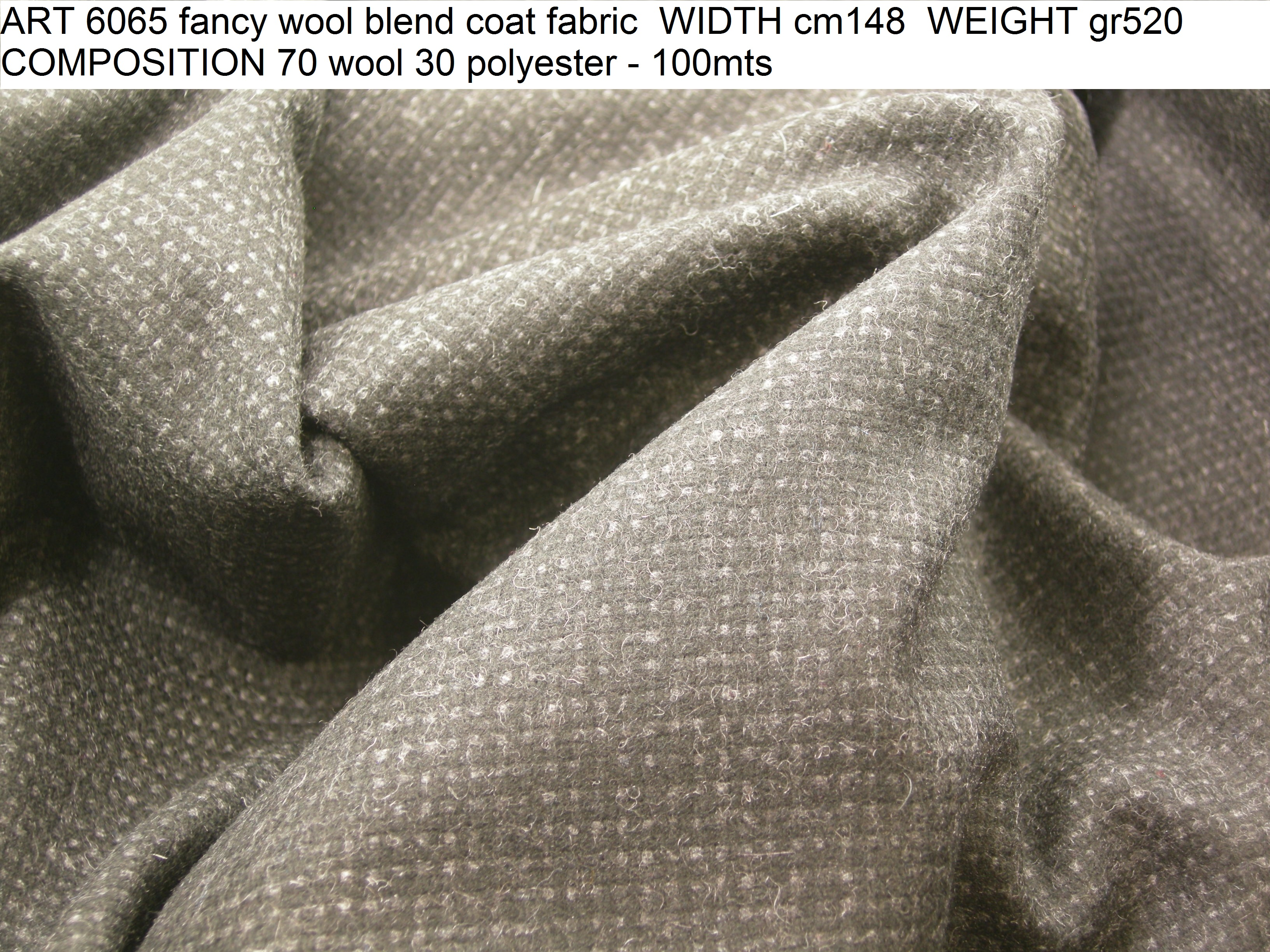 ART 6065 fancy wool blend coat fabric WIDTH cm148 WEIGHT gr520 COMPOSITION 70 wool 30 polyester - 100mts