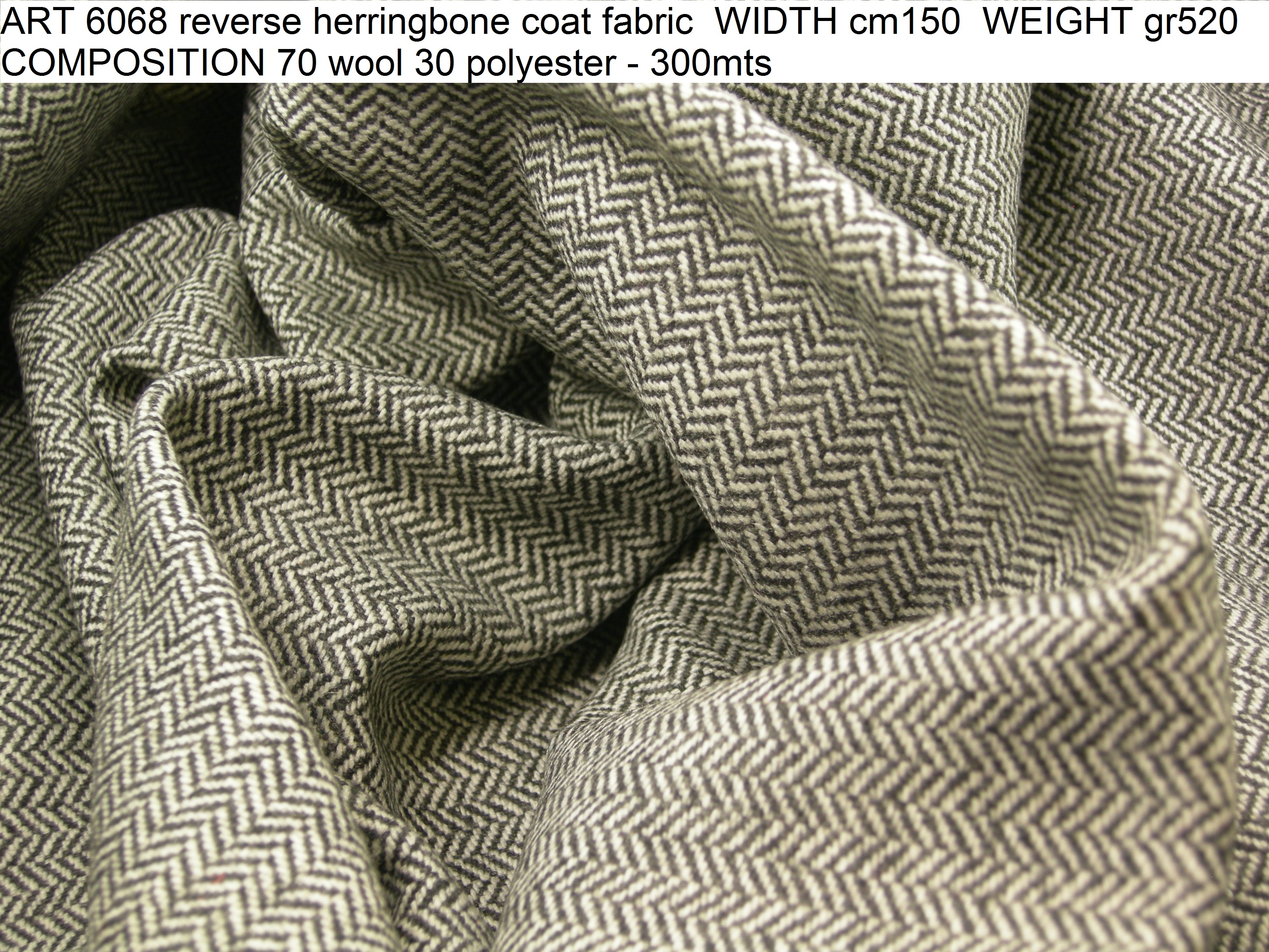 ART 6068 reverse herringbone coat fabric WIDTH cm150 WEIGHT gr520 COMPOSITION 70 wool 30 polyester - 300mts