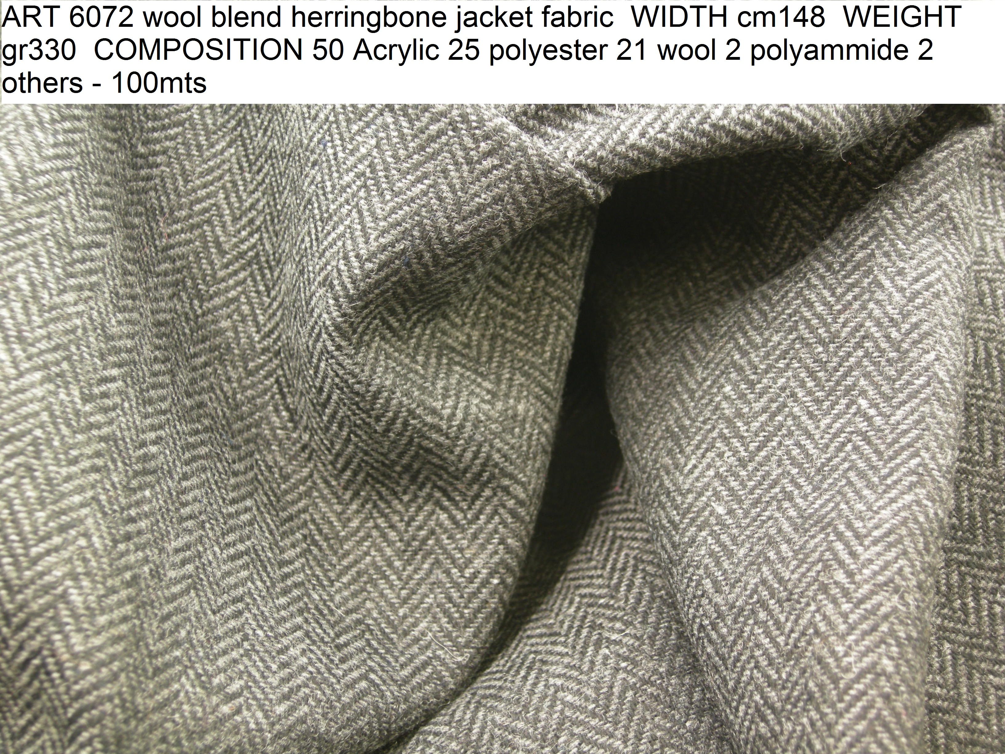 ART 6072 wool blend herringbone jacket fabric WIDTH cm148 WEIGHT gr330 COMPOSITION 50 Acrylic 25 polyester 21 wool 2 polyammide 2 others - 100mts