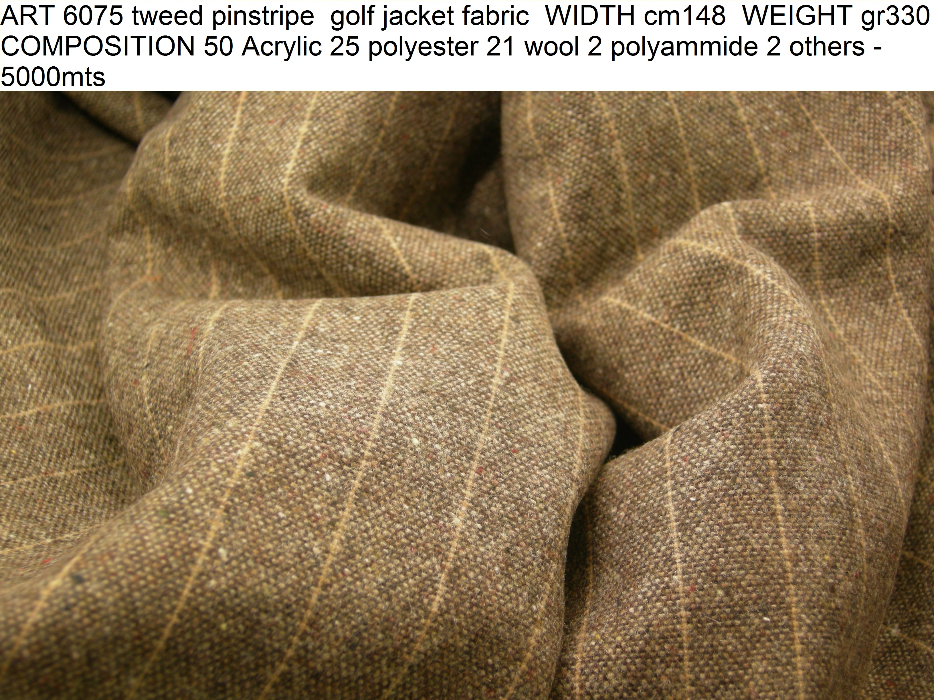 ART 6075 tweed pinstripe golf jacket fabric WIDTH cm148 WEIGHT gr330 COMPOSITION 50 Acrylic 25 polyester 21 wool 2 polyammide 2 others - 5000mts