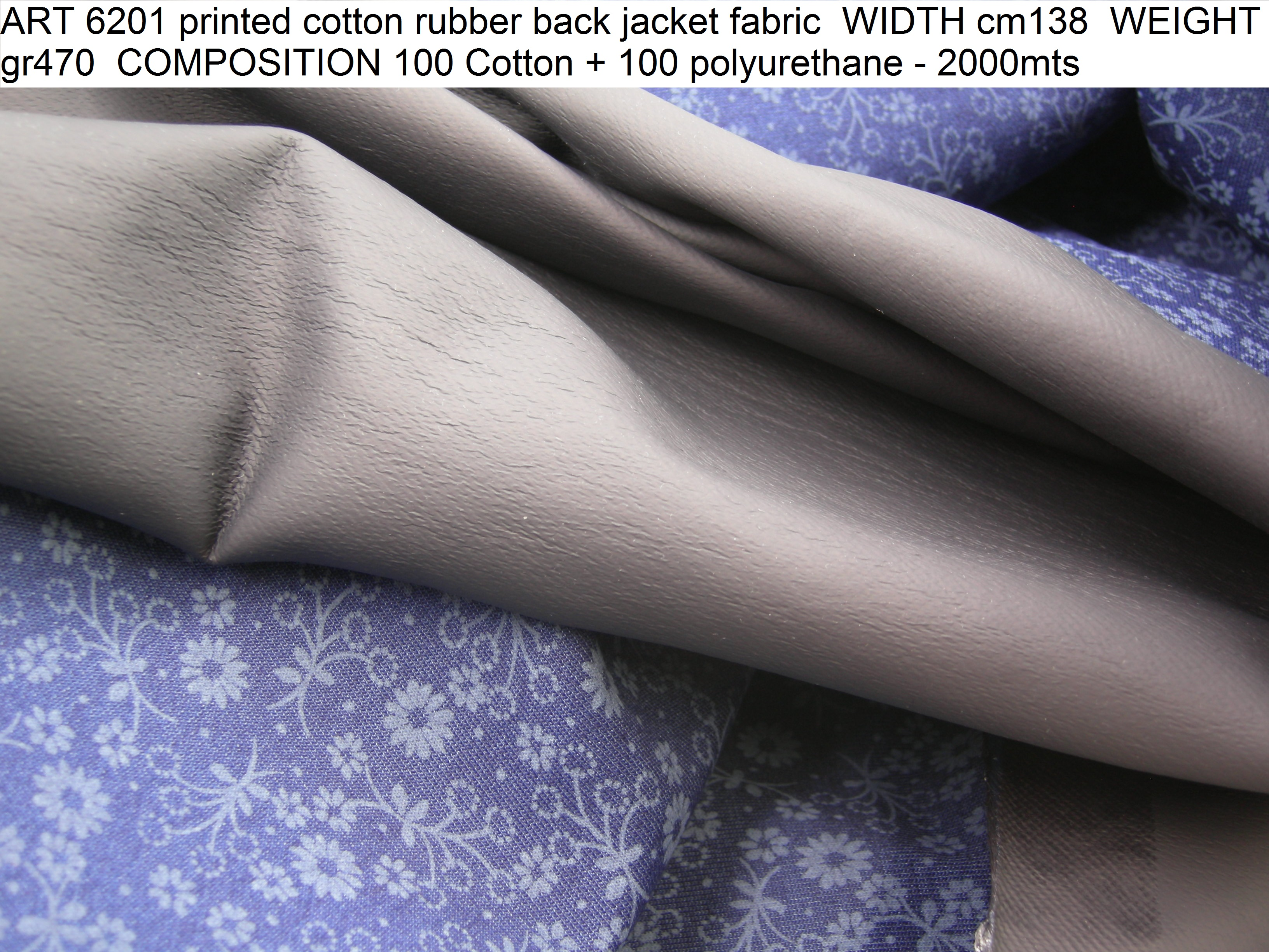 ART 6201 printed cotton rubber back jacket fabric WIDTH cm138 WEIGHT gr470 COMPOSITION 100 Cotton + 100 polyurethane - 2000mts