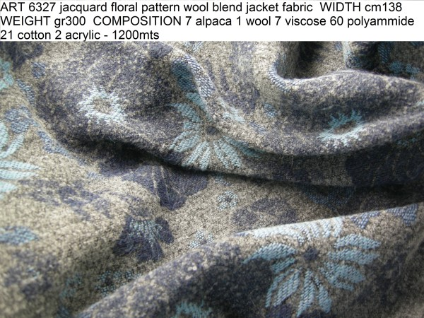 ART 6327 jacquard floral pattern wool blend jacket fabric WIDTH cm138 WEIGHT gr300 COMPOSITION 7 alpaca 1 wool 7 viscose 60 polyammide 21 cotton 2 acrylic - 1200mts