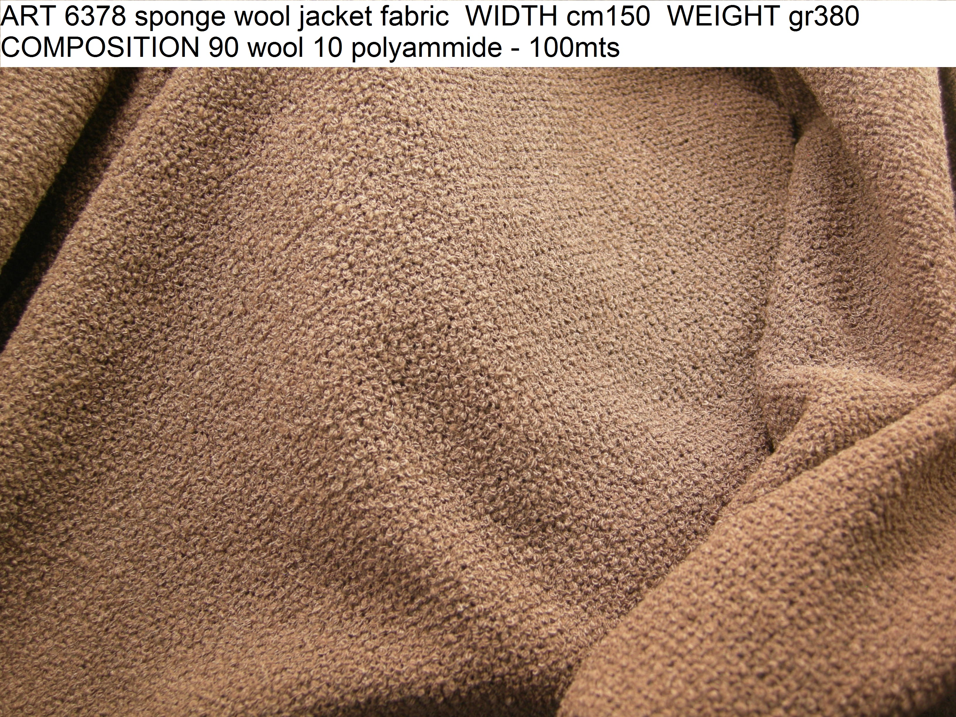 ART 6378 sponge wool jacket fabric WIDTH cm150 WEIGHT gr380 COMPOSITION 90 wool 10 polyammide - 100mts