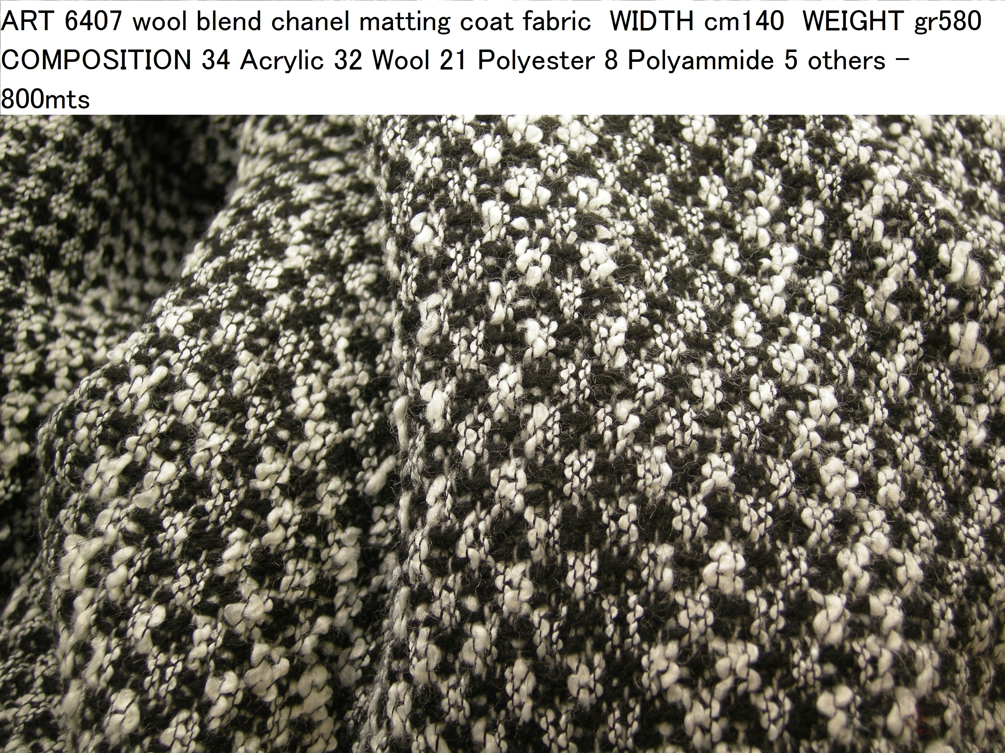 ART 6407 wool blend chanel matting coat fabric WIDTH cm140 WEIGHT gr580 COMPOSITION 34 Acrylic 32 Wool 21 Polyester 8 Polyammide 5 others - 800mts