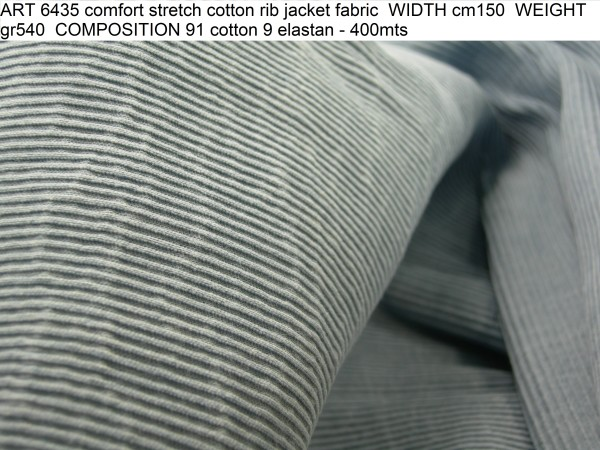 ART 6435 comfort stretch cotton rib jacket fabric WIDTH cm150 WEIGHT gr540 COMPOSITION 91 cotton 9 elastan - 400mts