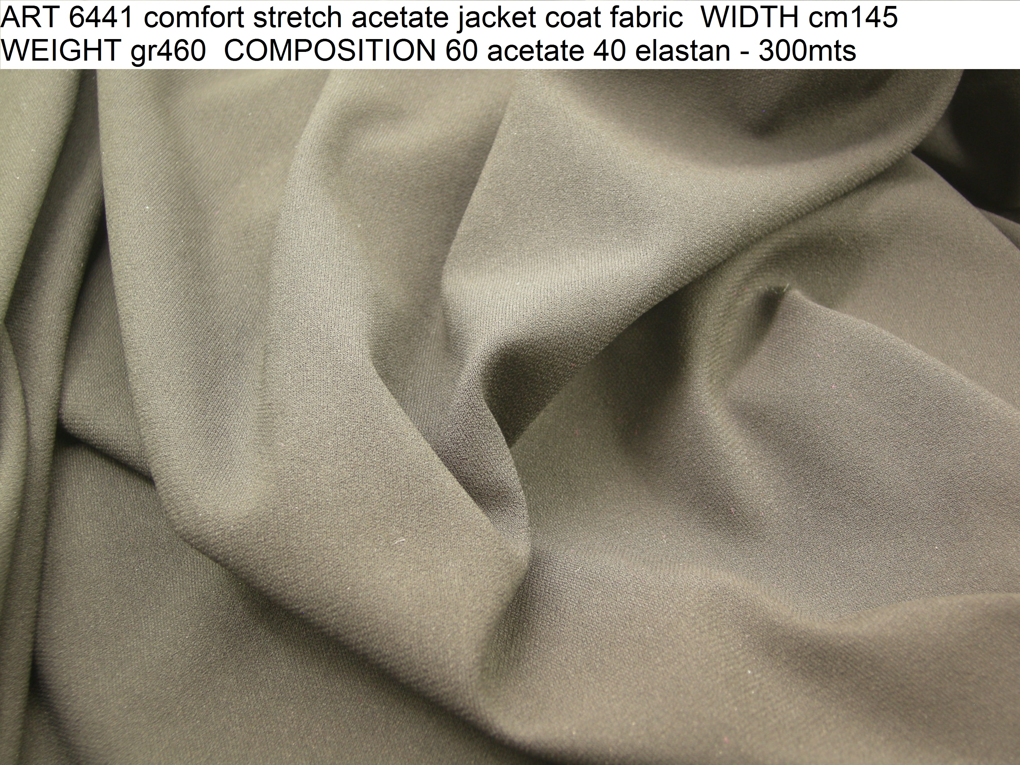 ART 6441 comfort stretch acetate jacket coat fabric WIDTH cm145 WEIGHT gr460 COMPOSITION 60 acetate 40 elastan - 300mts