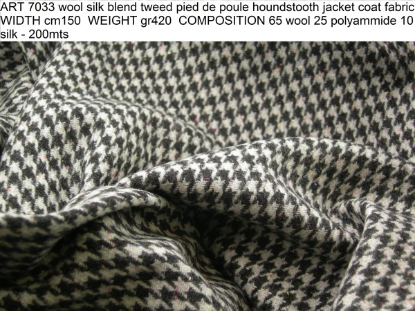 ART 7033 wool silk blend tweed pied de poule houndstooth jacket coat fabric WIDTH cm150 WEIGHT gr420 COMPOSITION 65 wool 25 polyammide 10 silk - 200mts