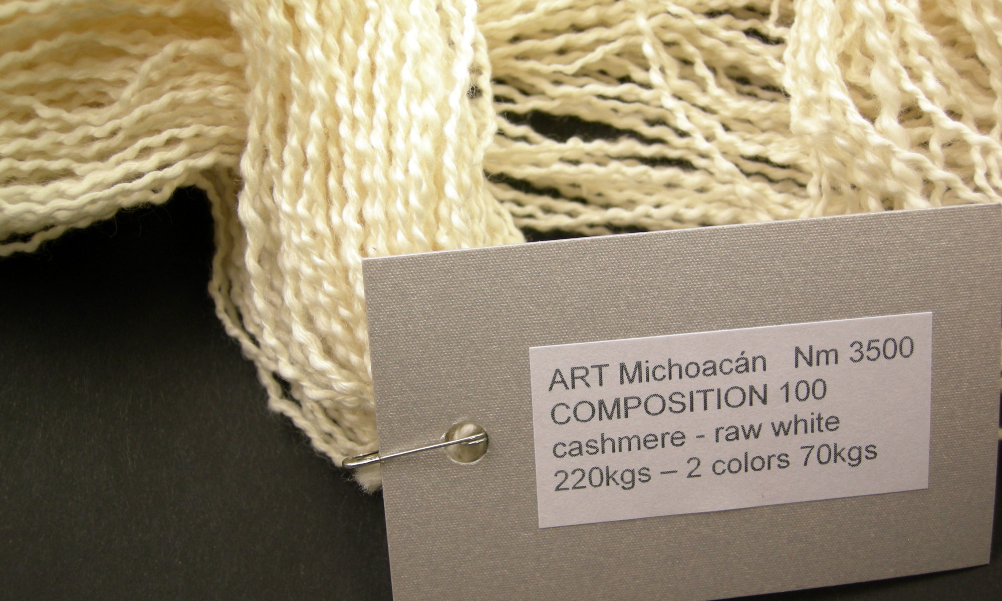 ART Michoacán Nm 3500 COMPOSITION 100 cashmere - raw white 220kgs – 2 colors 70kgs