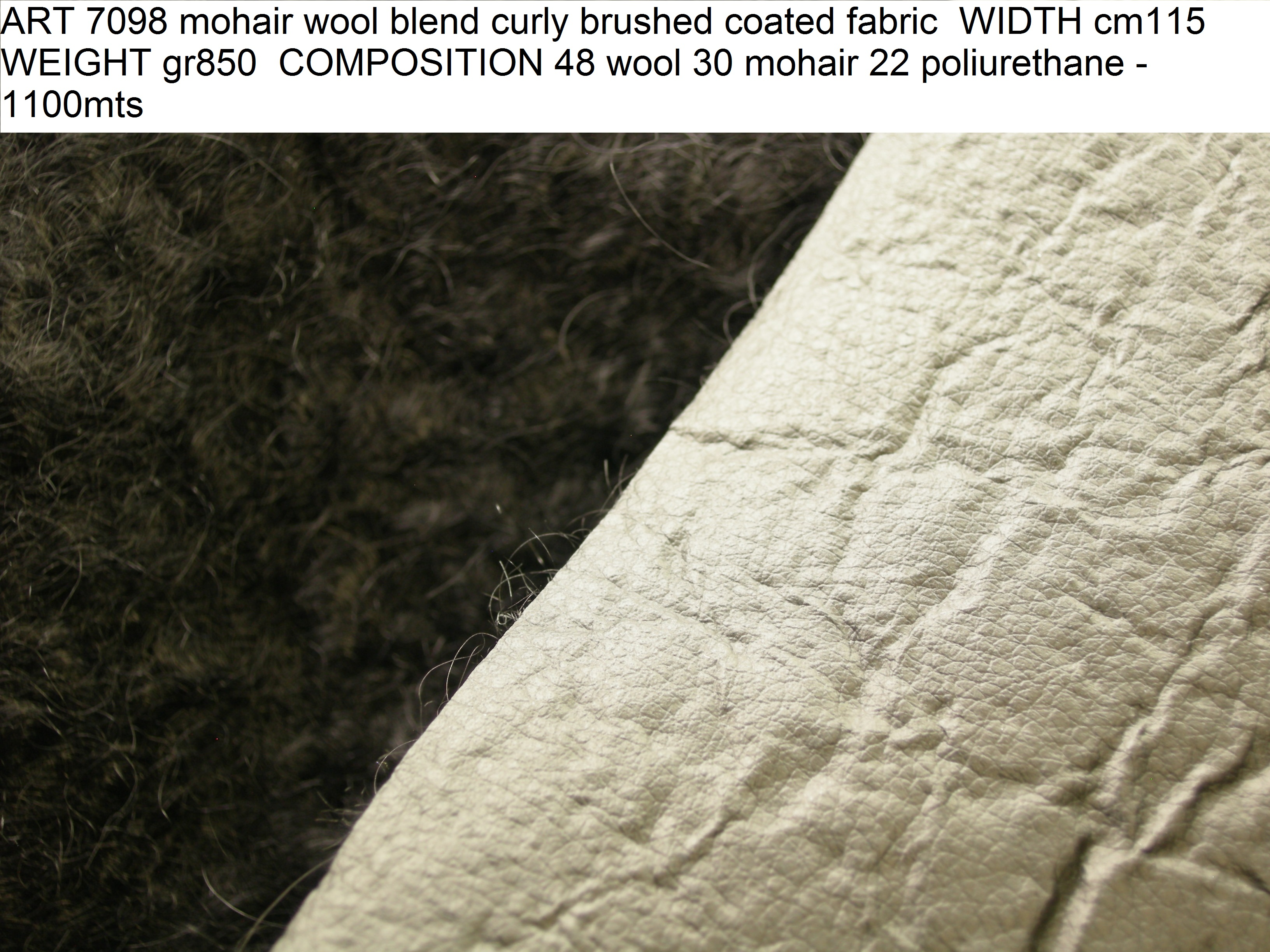 ART 7098 mohair wool blend curly brushed coated fabric WIDTH cm115 WEIGHT gr850 COMPOSITION 48 wool 30 mohair 22 poliurethane - 1100mts