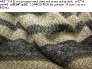 ART 7137 Ethnic jacquard wool blend knit jersey jacket fabric WIDTH cm165 WEIGHT gr550 COMPOSITION 60 polyester 37 wool 3 others - 500mts