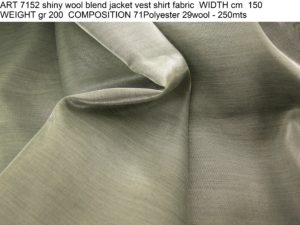 ART 7152 shiny wool blend jacket vest shirt fabric WIDTH cm 150 WEIGHT gr 200 COMPOSITION 71Polyester 29wool - 250mts