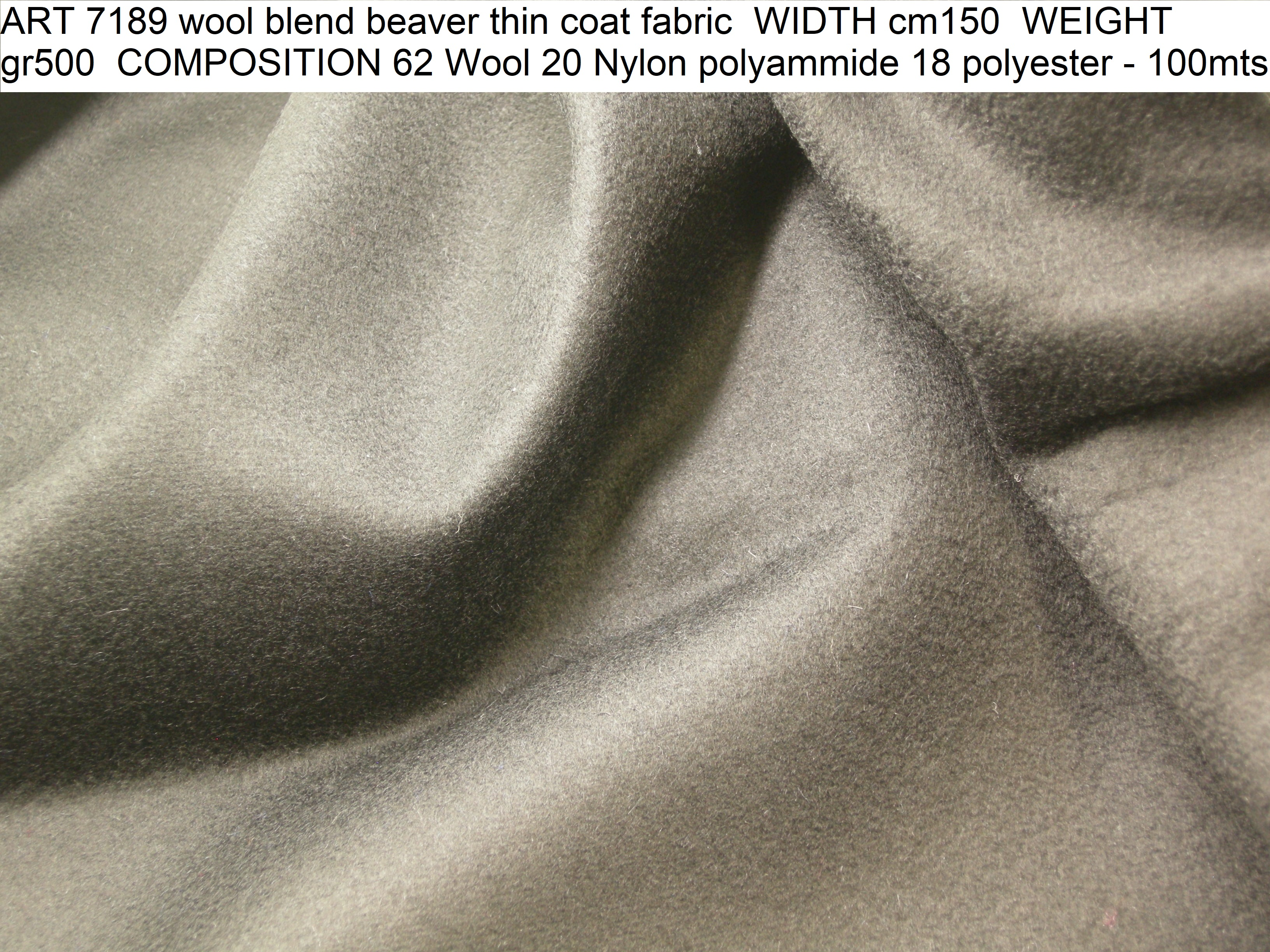 ART 7189 wool blend beaver thin coat fabric WIDTH cm150 WEIGHT gr500 COMPOSITION 62 Wool 20 Nylon polyammide 18 polyester - 100mts