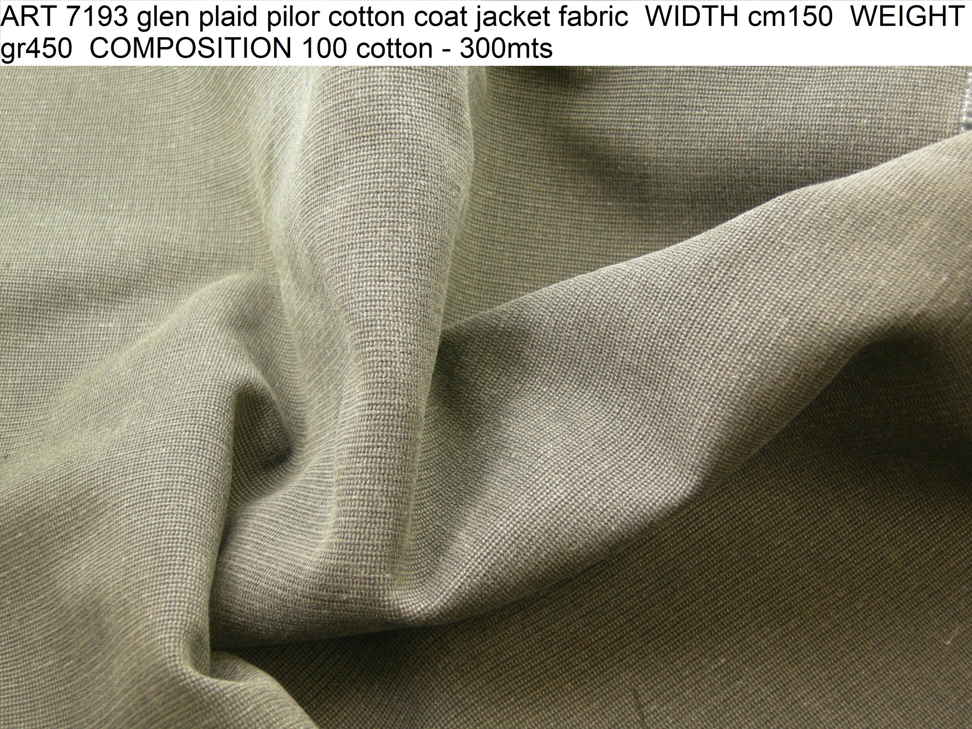 ART 7193 glen plaid pilor cotton coat jacket fabric WIDTH cm150 WEIGHT gr450 COMPOSITION 100 cotton - 300mts