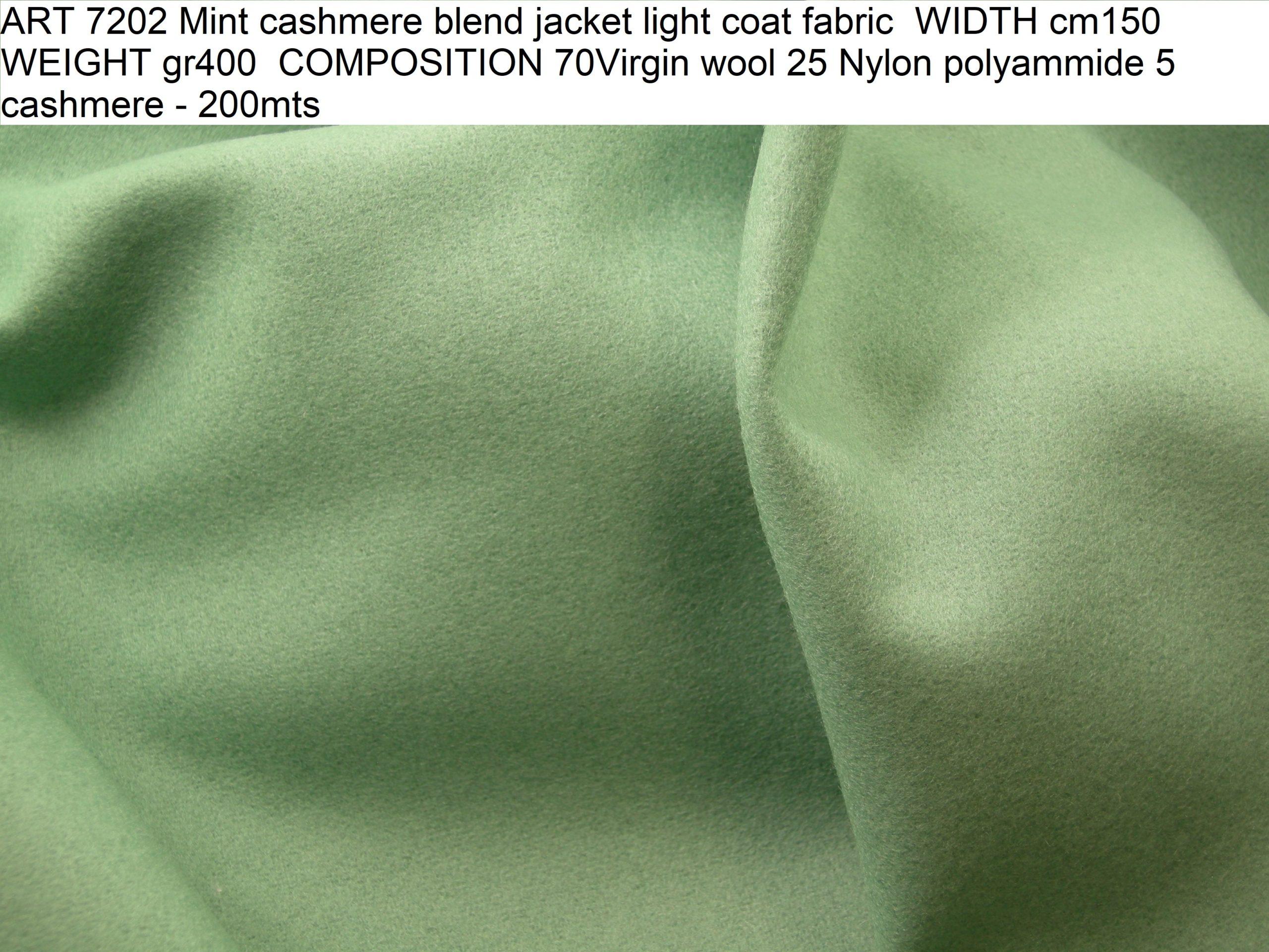ART 7202 Mint cashmere blend jacket light coat fabric WIDTH cm150 WEIGHT gr400 COMPOSITION 70Virgin wool 25 Nylon polyammide 5 cashmere - 200mts