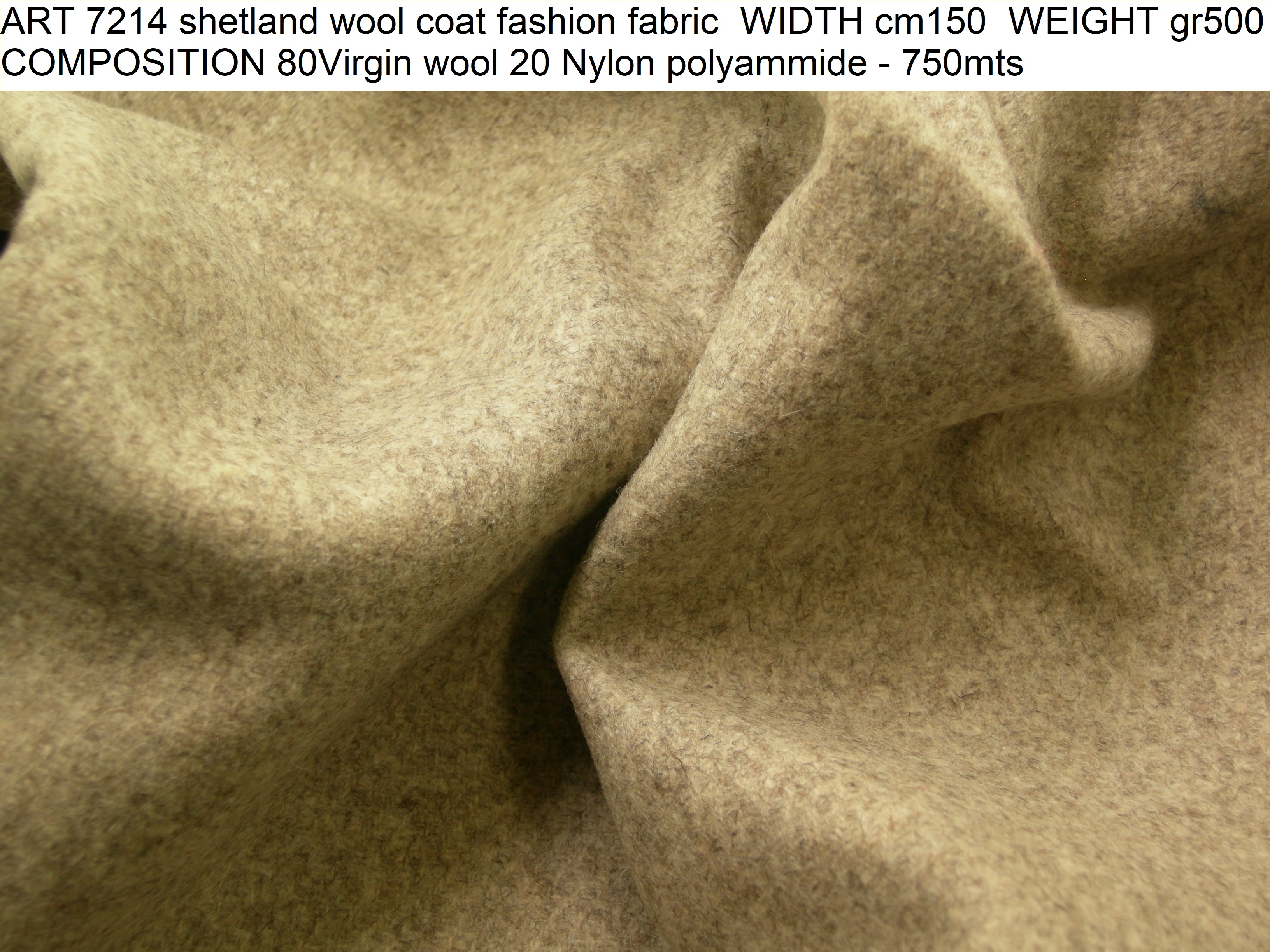 ART 7214 shetland wool coat fashion fabric WIDTH cm150 WEIGHT gr500 COMPOSITION 80Virgin wool 20 Nylon polyammide - 750mts