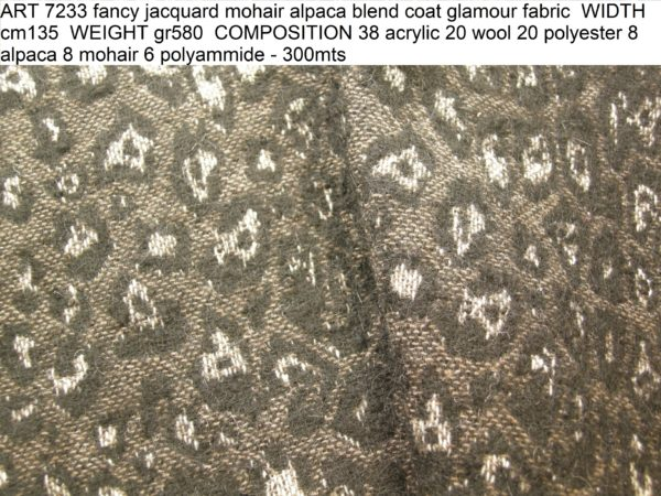 ART 7233 fancy jacquard mohair alpaca blend coat glamour fabric WIDTH cm135 WEIGHT gr580 COMPOSITION 38 acrylic 20 wool 20 polyester 8 alpaca 8 mohair 6 polyammide - 300mts
