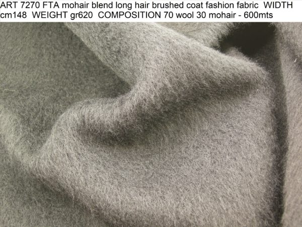 ART 7270 FTA mohair blend long hair brushed coat fashion fabric WIDTH cm148 WEIGHT gr620 COMPOSITION 70 wool 30 mohair - 600mts