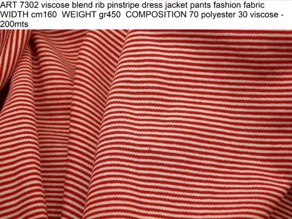 ART 7302 viscose blend rib pinstripe dress jacket pants fashion fabric WIDTH cm160 WEIGHT gr450 COMPOSITION 70 polyester 30 viscose - 200mts