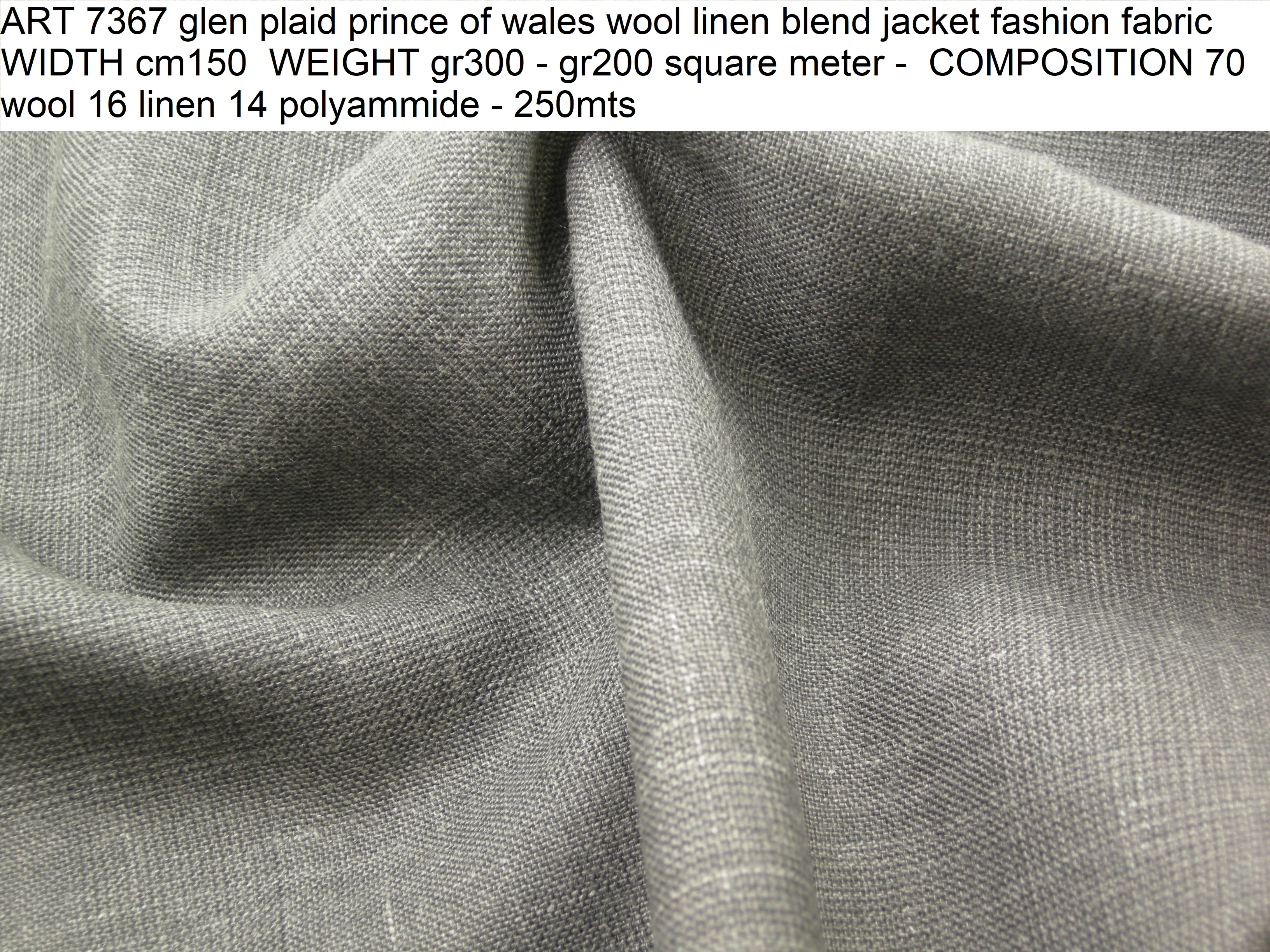 ART 7367 glen plaid prince of wales wool linen blend jacket fashion fabric WIDTH cm150 WEIGHT gr300 - gr200 square meter - COMPOSITION 70 wool 16 linen 14 polyammide - 250mts