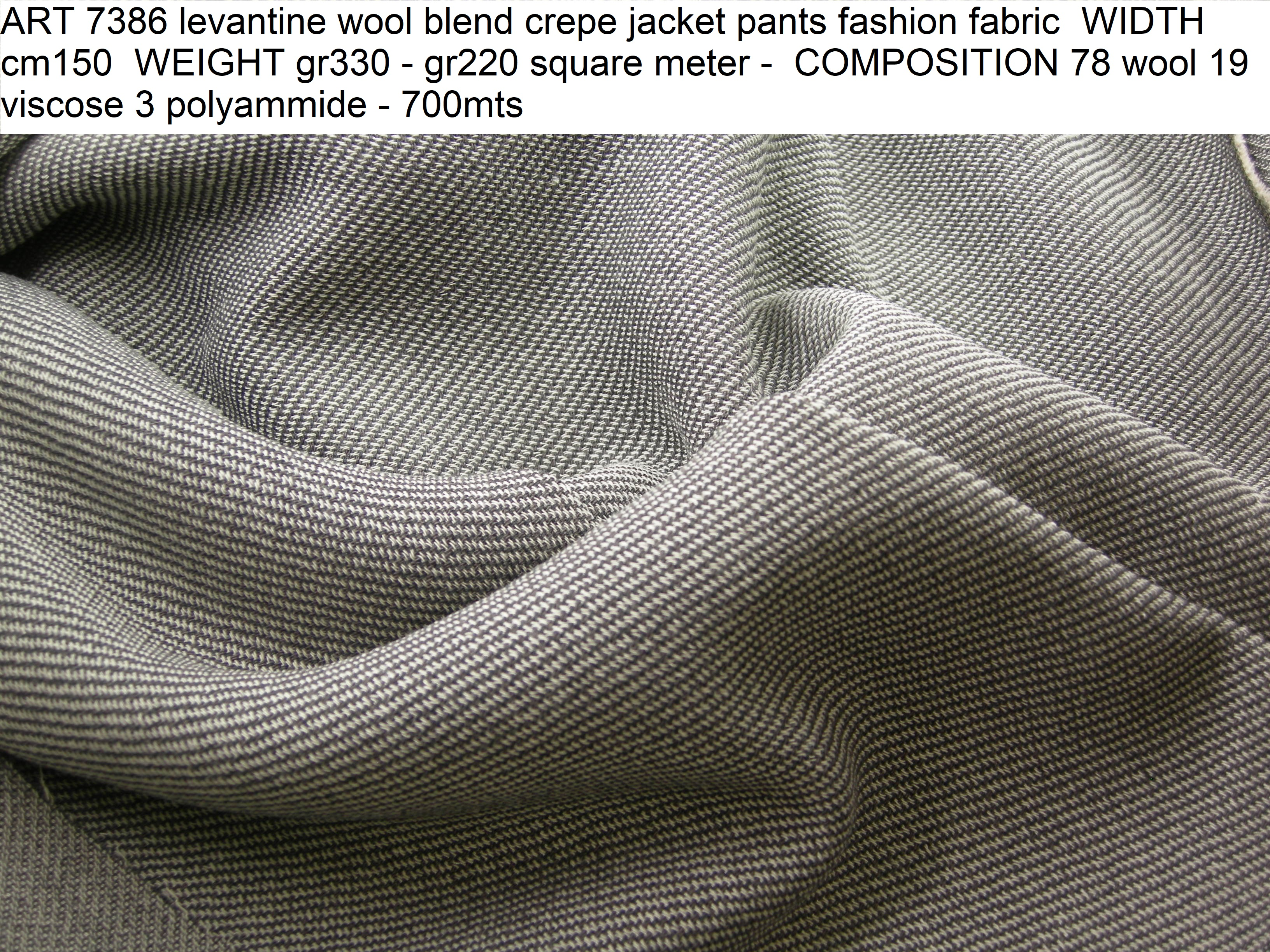 ART 7386 levantine wool blend crepe jacket pants fashion fabric WIDTH cm150 WEIGHT gr330 - gr220 square meter - COMPOSITION 78 wool 19 viscose 3 polyammide - 700mts