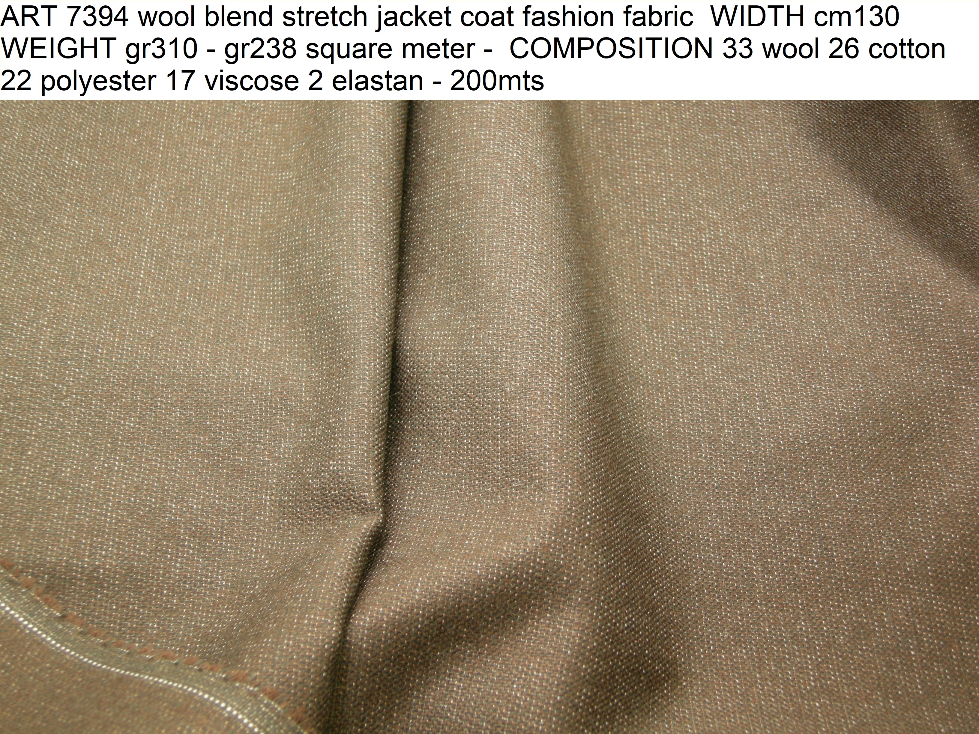 ART 7394 wool blend stretch jacket coat fashion fabric WIDTH cm130 WEIGHT gr310 - gr238 square meter - COMPOSITION 33 wool 26 cotton 22 polyester 17 viscose 2 elastan - 200mts