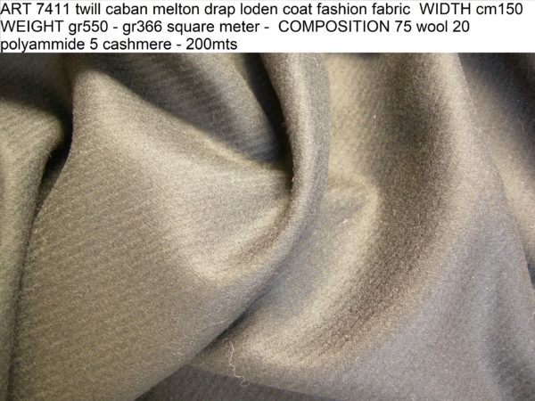 ART 7411 twill caban melton drap loden coat fashion fabric WIDTH cm150 WEIGHT gr550 - gr366 square meter - COMPOSITION 75 wool 20 polyammide 5 cashmere - 200mts