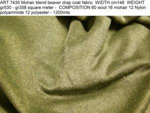 ART 7435 Mohair blend beaver drap coat fabric WIDTH cm148 WEIGHT gr530 - gr358 square meter - COMPOSITION 60 wool 16 mohair 12 Nylon polyammide 12 polyester - 1200mts