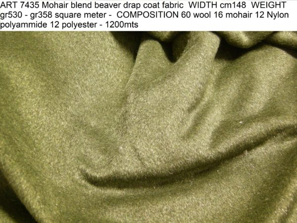 ART 7435 Mohair blend beaver drap coat fabric WIDTH cm148 WEIGHT gr530 - gr358 square meter - COMPOSITION 60 wool 16 mohair 12 Nylon polyammide 12 polyester - 1200mts