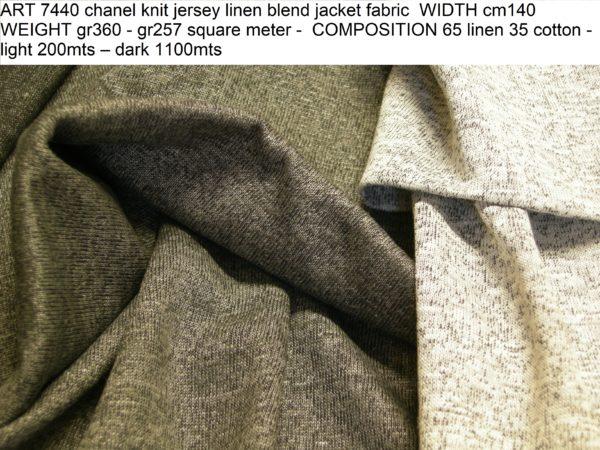 ART 7440 chanel knit jersey linen blend jacket fabric WIDTH cm140 WEIGHT gr360 - gr257 square meter - COMPOSITION 65 linen 35 cotton - light 200mts – dark 1100mts