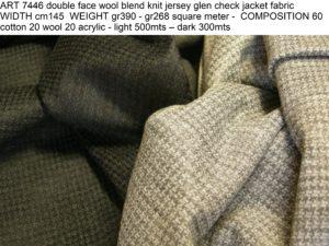 ART 7446 double face wool blend knit jersey glen check jacket fabric WIDTH cm145 WEIGHT gr390 - gr268 square meter - COMPOSITION 60 cotton 20 wool 20 acrylic - light 500mts – dark 300mts
